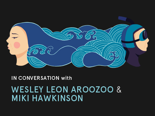 open books: In Conversation with Wesley Leon Aroozoo and Miki Hawkinson